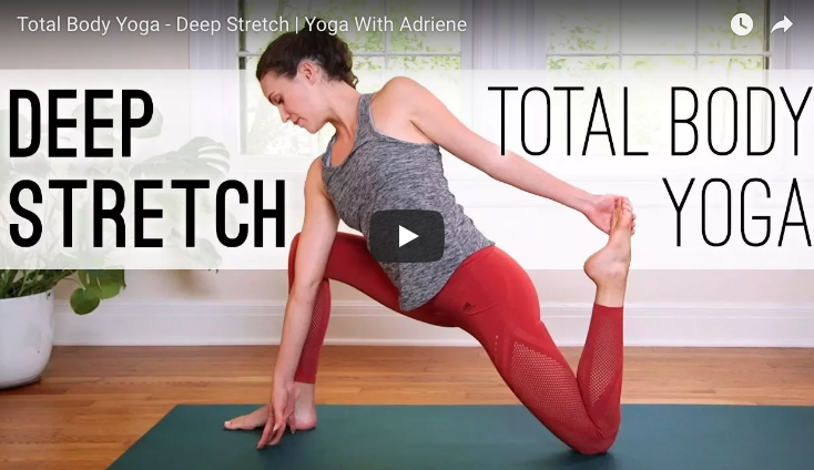 Total Body Yoga - Deep Stretch video from Yoga With Adriene